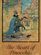 The Heart of Pinocchio New Adventures of the Celebrated Little Puppet