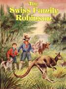 The Swiss Family Robinson: A Translation from the Original German