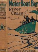Motor Boat Boys' River Chase or, Six Chums Afloat and Ashore