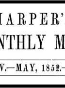 Harper's New Monthly Magazine, No. XXIV, May 1852, Vol. IV