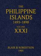 The Philippine Islands, 1493-1898: Volume 31, 1640