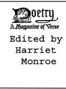 Poetry: A Magazine of Verse, Volume I October-March, 1912-13