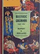 Historic Girlhoods Part One