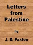 Letters from Palestine Written during a residence there in the years 1836, 7 and 8