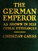 The German Emperor as Shown in his Public Utterances