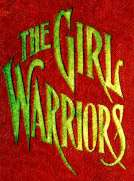 The Girl Warriors A Book for Girls