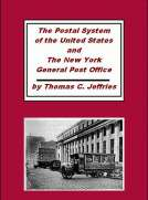 The Postal System of the United States and the New York General Post Office