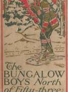The Bungalow Boys North of Fifty-Three