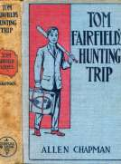 Tom Fairfield's Hunting Trip or, Lost in the Wilderness