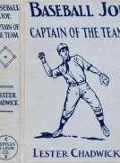 Baseball Joe, Captain of the Team; or, Bitter Struggles on the Diamond