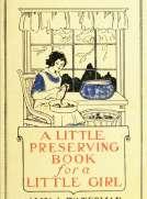 A Little Preserving Book for a Little Girl