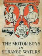 The Motor Boys in Strange Waters or, Lost in a Floating Forest