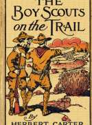 The Boy Scouts on the Trail or, Scouting through the Big Game Country
