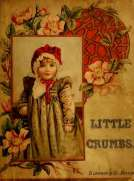 Little Crumbs and Other Stories Fully Illustrated