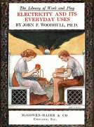 The Library of Work and Play: Electricity and Its Everyday Uses