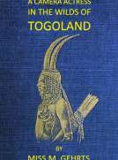 A Camera Actress in the Wilds of Togoland