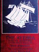 The 'Ayesha' being the adventures of the landing squad of the 'Emden'