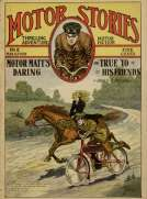 Motor Matt's Daring, or, True to His Friends Motor Stories Thrilling Adventure Motor Fiction No. 2, March 6, 1909