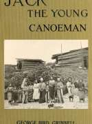 Jack the Young Canoeman: An Eastern Boy's Voyage in a Chinook Canoe