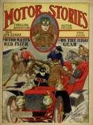 Motor Matt's Red Flyer, or, On the High Gear Motor Stories Thrilling Adventure Motor Fiction No. 6, April 3, 1909