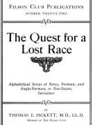 The Quest for a Lost Race