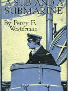 A Sub and a Submarine The Story of H.M. Submarine R19 in the Great War