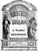 A Tender Attachment A Farce
