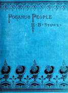 Poganuc People Their Loves and Lives