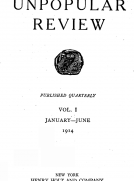 The Unpopular Review Vol. I January-June 1914