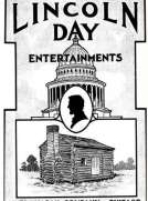 Lincoln Day Entertainments Recitations, Plays, Dialogues, Drills, Tableaux, Pantomimes, Quotations, Songs, Tributes, Stories, Facts