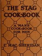 The Stag Cook Book Written for Men by Men