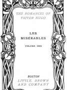 Les Misérables, v. 1-5 Fantine - Cosette - Marius - The Idyll and the Epic - Jean Valjean