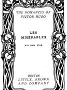 Les Misérables, v. 5-5 Fantine - Cosette - Marius - The Idyll and the Epic - Jean Valjean