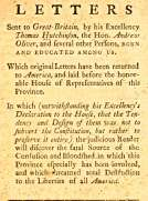Copy of Letters sent to Great-Britain by His Excellency Thomas Hutchinson, the Hon. Andrew Oliver, and Several other Persons