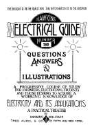 Hawkins Electrical Guide Number 2 Questions, Answers, & Illustrations, A progressive course of study for engineers, electricians, students and those desiring to acquire a working knowledge of electricity and its applications
