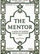 The Mentor: Makers of American Fiction, Vol. 6, Num. 14, Serial No. 162, September 1, 1918