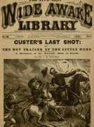 Custer's Last Shot or, The Boy Trailer of the Little Horn