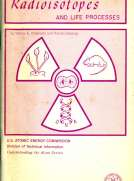 Radioisotopes and Life Processes (Revised)