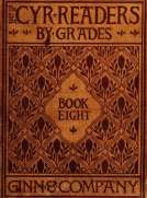 The Cyr Readers: Book 8 Arranged by grades