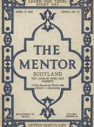 The Mentor: Scotland, The Land of Song and Scenery, Vol. 1, Num. 10, Serial No. 10, April 21, 1913 A Trip Around the World with Dwight L. Elmendorf
