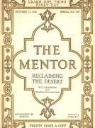 The Mentor: Reclaiming the Desert, Vol. 6, Num. 17, Serial No. 165, October 15, 1918