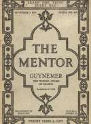 The Mentor: Guynemer, The Wingèd Sword of France, Vol. 6, Num. 18, Serial No. 166, November 1, 1918