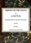 Arrows of the Chace, vol. 1/2 being a collection of scattered letters published chiefly in the daily newspapers 1840-1880