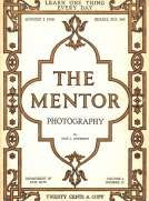 The Mentor: Photography, Vol. 6, Num. 12, Serial No. 160, August 1, 1918