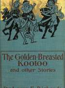 The Golden-Breasted Kootoo and Other Stories