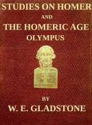 Studies on Homer and the Homeric Age, Vol. 2 of 3 Olympus