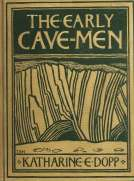 The Early Cave-Men