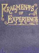 Fragments of Experience Sixth Book of the Faith-Promoting Series