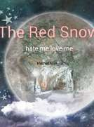 the red snow