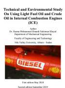 Technical and Environmental Study On Using Light Fuel Oil and Crude Oil in Internal Combustion Engines (ICE)